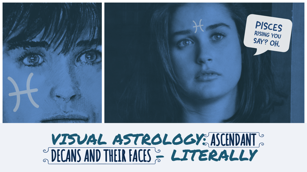 Ascendant decans and their faces, literally: PISCES – Hermit Fool
