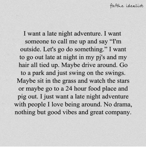 fbhthe-idealist-i-want-a-late-night-adventure-i-want-9706577